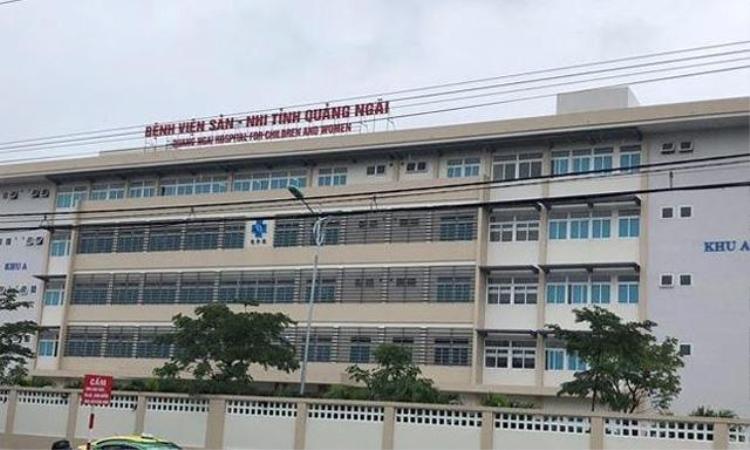 Bệnh viện Sản nhi Quảng Ngãi - nơi xảy ra vụ việc.