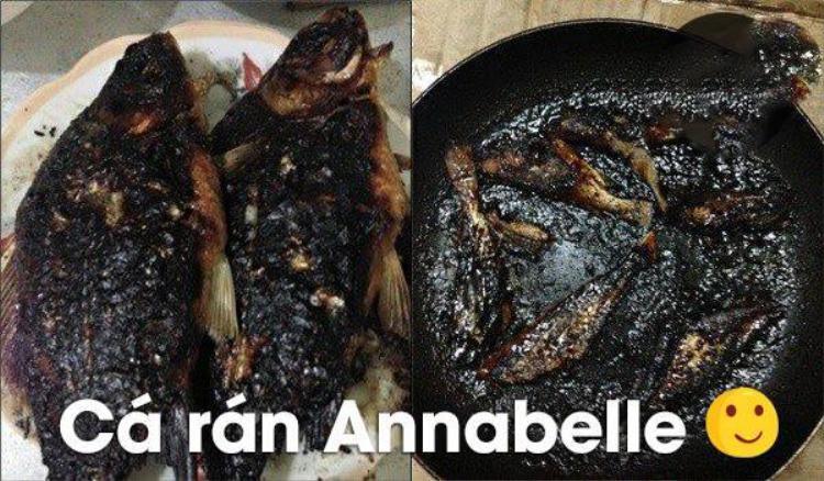 Chắc chắn người chế biến con cá này đúng lúc đang xem Annabelle sợ quá quên mất đang làm gì.