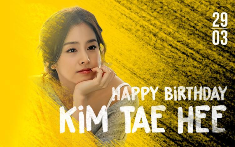 Chúc mừng sinh nhật, Kim Tae Hee!