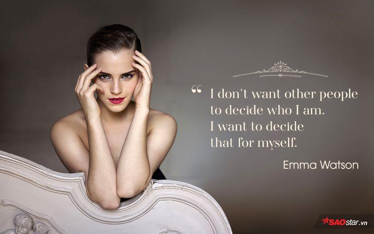 """""""Tôi không muốn người khác quyết định việc tôi là ai. Tôi muốn quyết định điều đó cho chính mình""""."""