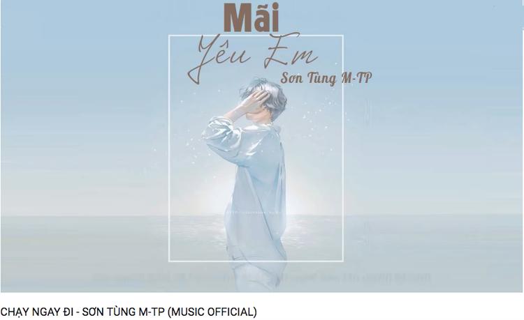 Một trong những đường link sẽ đưa bạn đến với… Mãi yêu em - 1 ca khúc từ rất lâu rồi của Sơn Tùng.