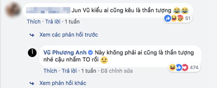 Cụ thể, Jun Vũ khẳng định không phải ai cũng là thần tượng của cô.