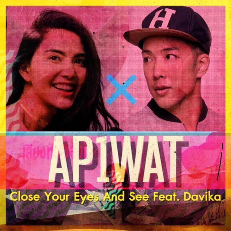 Ca khúc Close Your Eyes And See của nam ca sĩ AP1WAT với sự góp giọng của Mai Davika.