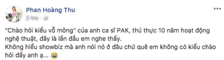 Sao Việt nói gì trước phát ngôn vỗ mông là cách chào hỏi trong showbiz của Phạm Anh Khoa