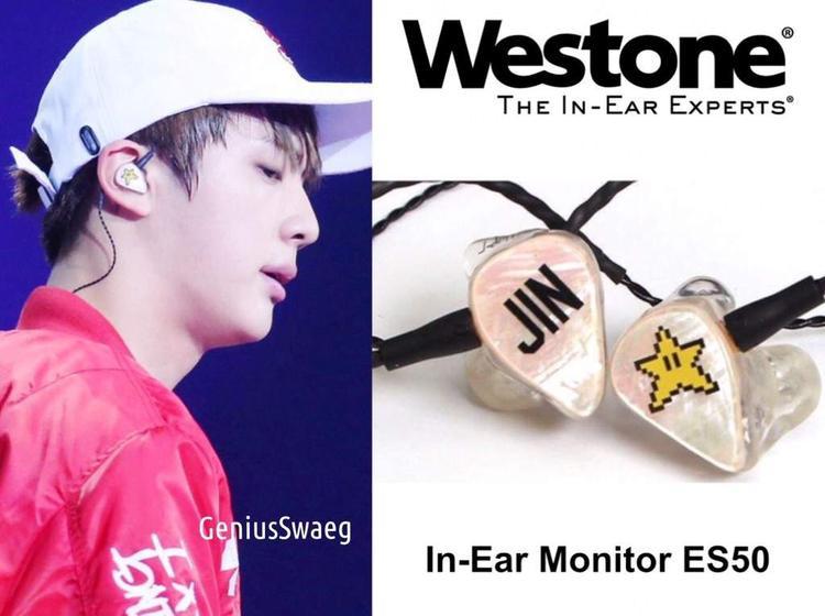 Jin được cho là đang sử dụng một chiếc tai nghe đến từ thương hiệu Westone ES50. Chiếc tai nghe này có thể có gía lên tới 1.000 USD chưa kể chi phí thiết kế. Tai nghe của anh chàng này có một bên in tên JIN và bên con lại in hình một ngôi sao màu vàng phong cách đồ hoạ 8bit khá dễ thương.