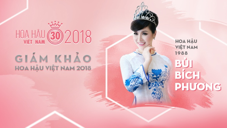 Hoa hậu Bùi Bích Phương trở thành vị giám khảo thứ 2 tại Hoa hậu Việt Nam 2018.