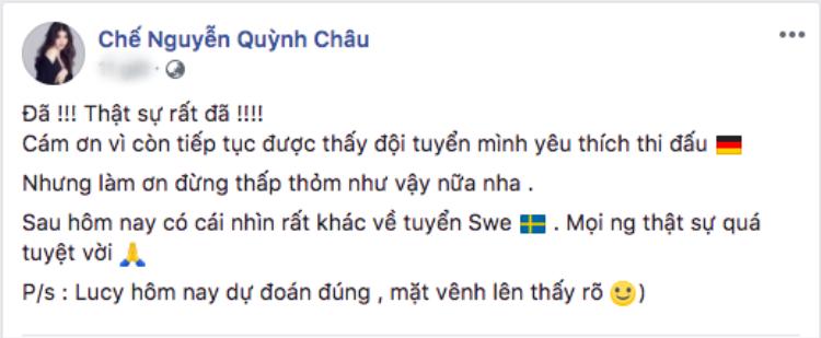 """Chế Nguyễn Quỳnh Châu dùng một từ """"đã"""" để diễn tả cảm xúc giữa trận đấu của Đức - Thuỵ Điển."""