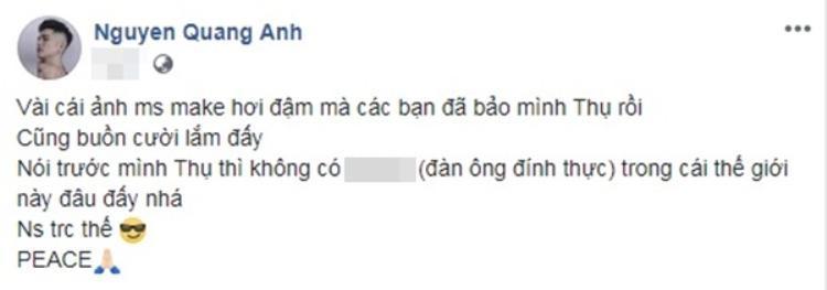 Quang Anh đăng tải dòng trạng thái bức xúc trên trang cá nhân khi bị chê trang điểm đậm.