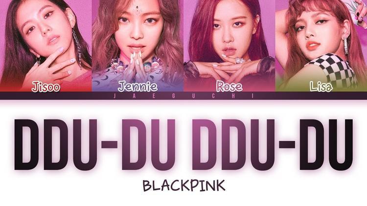 BlackPink xác lập kỉ lục Kpop với DDU-DU DDU-DU.