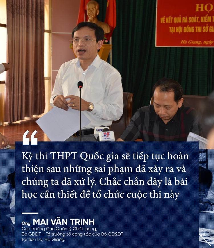 Sau những sai phạm trong kỳ thi THPT quốc gia 2018 ở Hà Giang và Sơn La, ông Mai Văn Trinh cho rằng, kỳ thi THPT quốc gia sẽ tiếp tục hoàn thiện sau những sai phạm đã xảy ra và chúng ta đã xử lý.