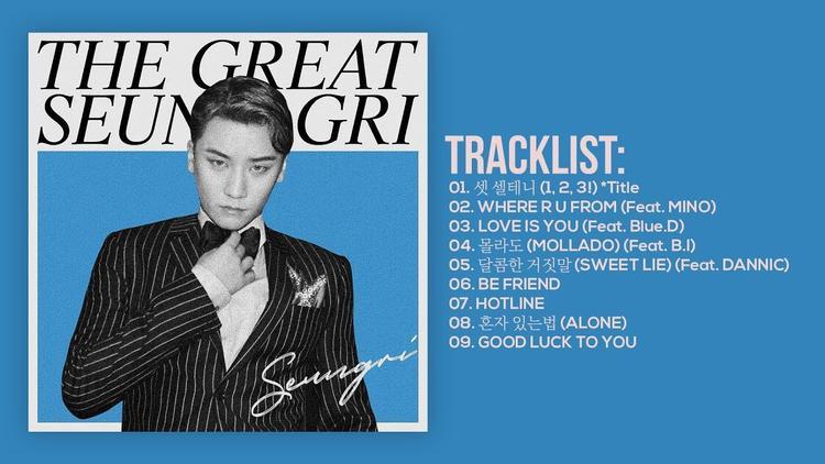 """""""The Great Seungri"""" bao gồm 9 ca khúc hợp tác cùng những người anh em tài năng như Teddy, Mino, B.I,…"""