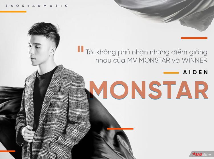 Aiden Nguyễn: Tôi không phủ nhận những điểm giống nhau của MV MONSTAR và WINNER