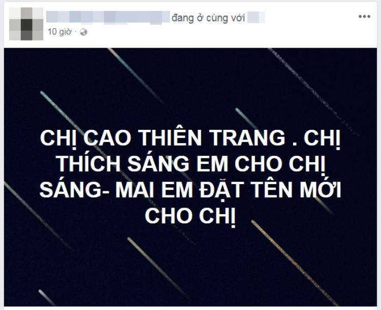 Dòng trạng thái ngắn gọn nhưng đầy tính thách thức của một người bạn đối với Cao Thiên Trang.