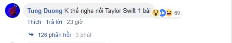Cư dân mạng dậy sóng vì phát ngôn nhức nhối từ Tùng Dương: Không thể nghe nổi Taylor Swift 1 bài