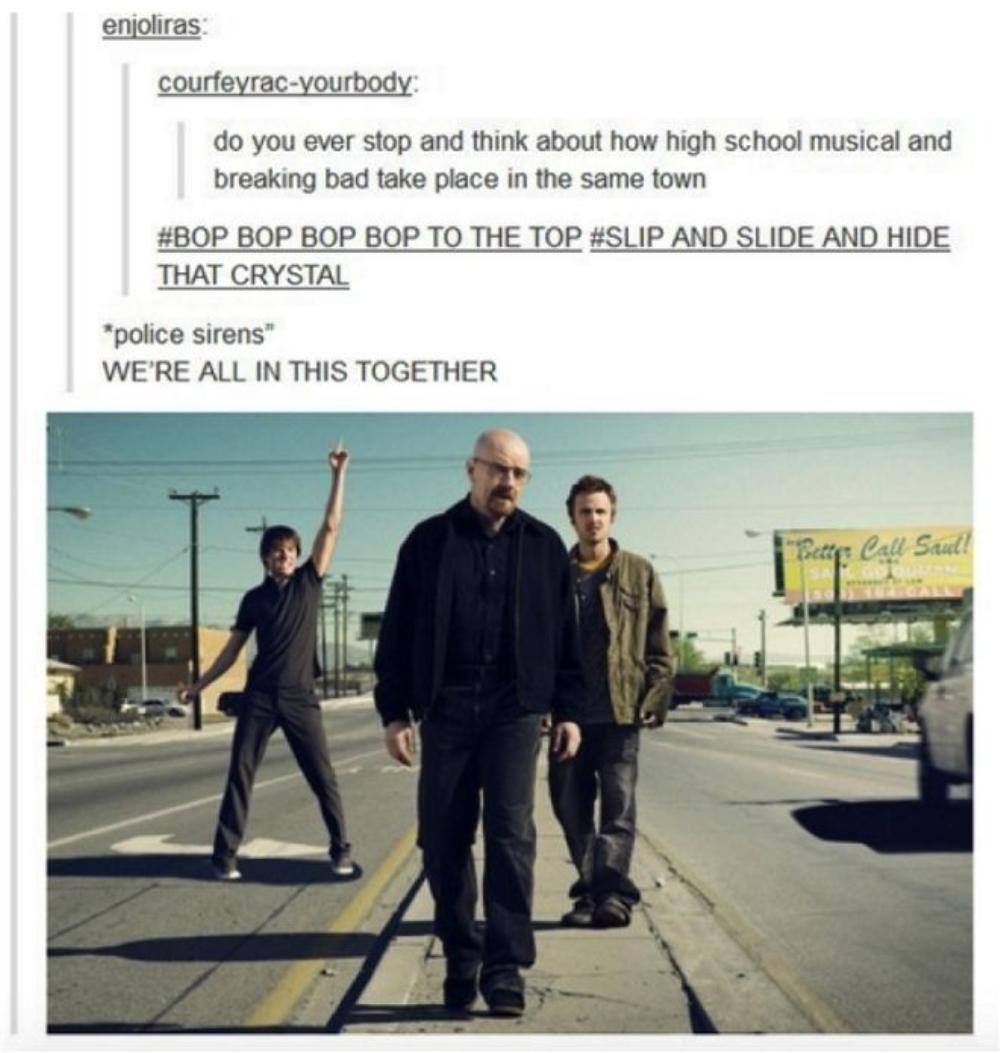 Bạn có bao giờ dừng lại và nghĩ đến việc High School Musical và Breaking Bad cùng diễn ra ở cùng một thành phố chưa?