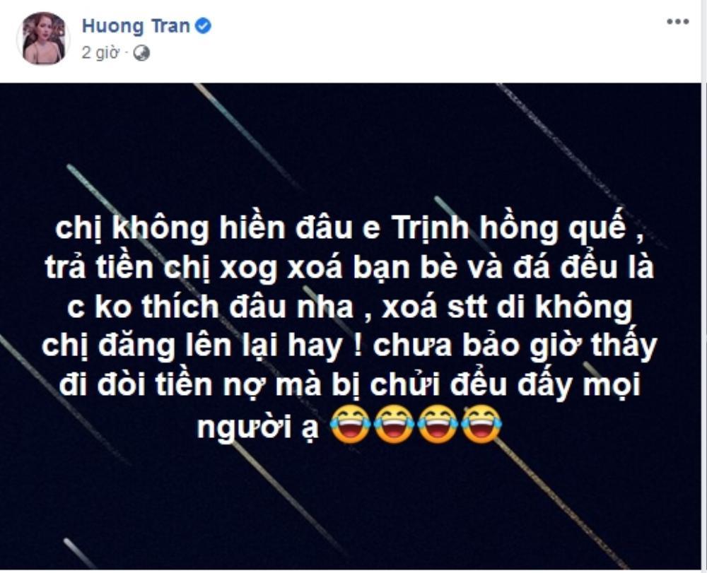 Vợ cũ Việt Anh 'tố' Hồng Quế nợ nần: Tình cảm chị em thân thiết chính thức 'toang'? Ảnh 3