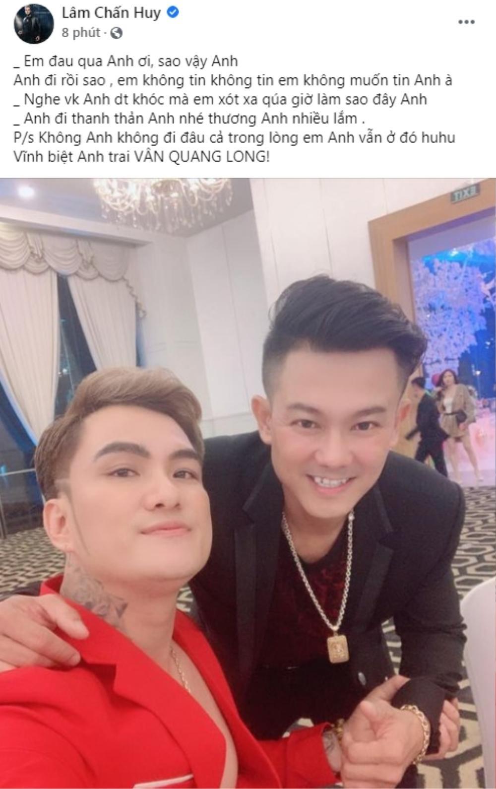 Đan Trường, Lâm Chấn Huy, Nguyên Vũ, Lâm Hùng... đau đớn khi Vân Quang Long qua đời Ảnh 4
