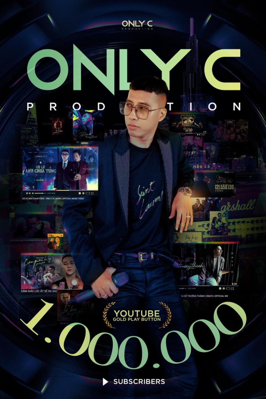 MV mới cán mốc 2 triệu view và lọt top trending, kênh Youtube của Only C đạt luôn nút Vàng Ảnh 1