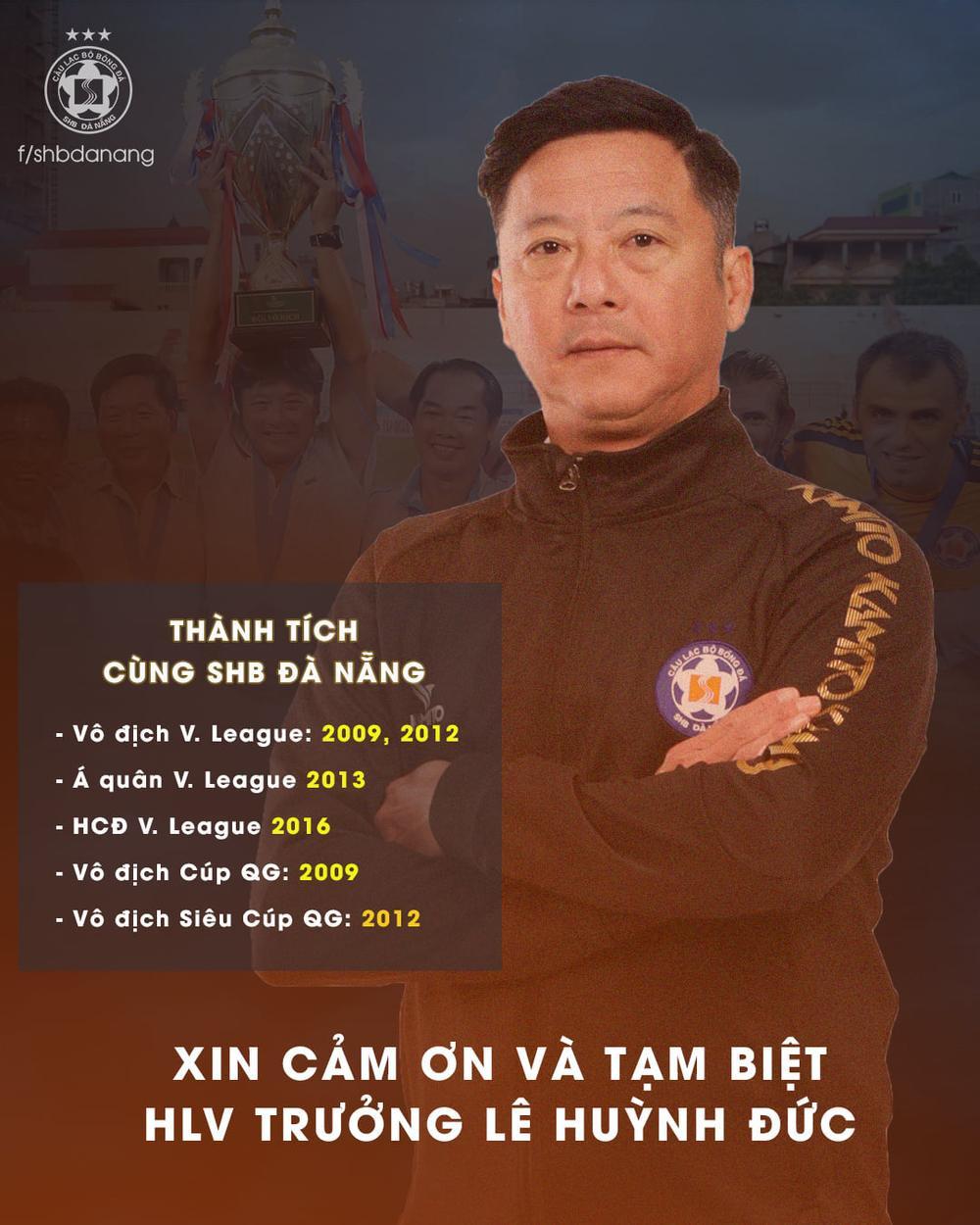 HLV Lê Huỳnh Đức chia tay CLB Đà Nẵng và chuyện 'độc, lạ' của bóng đá Việt Nam Ảnh 1
