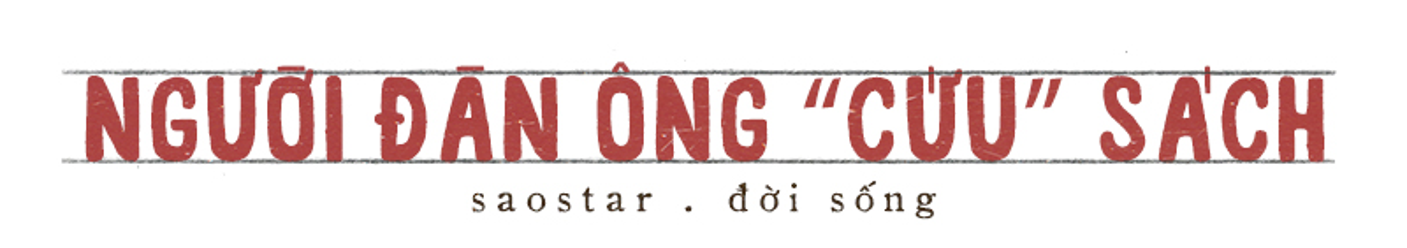 Đôi tay mang 'màu thời gian' của người đàn ông 40 năm làm nghề sửa sách ở Sài Gòn Ảnh 1