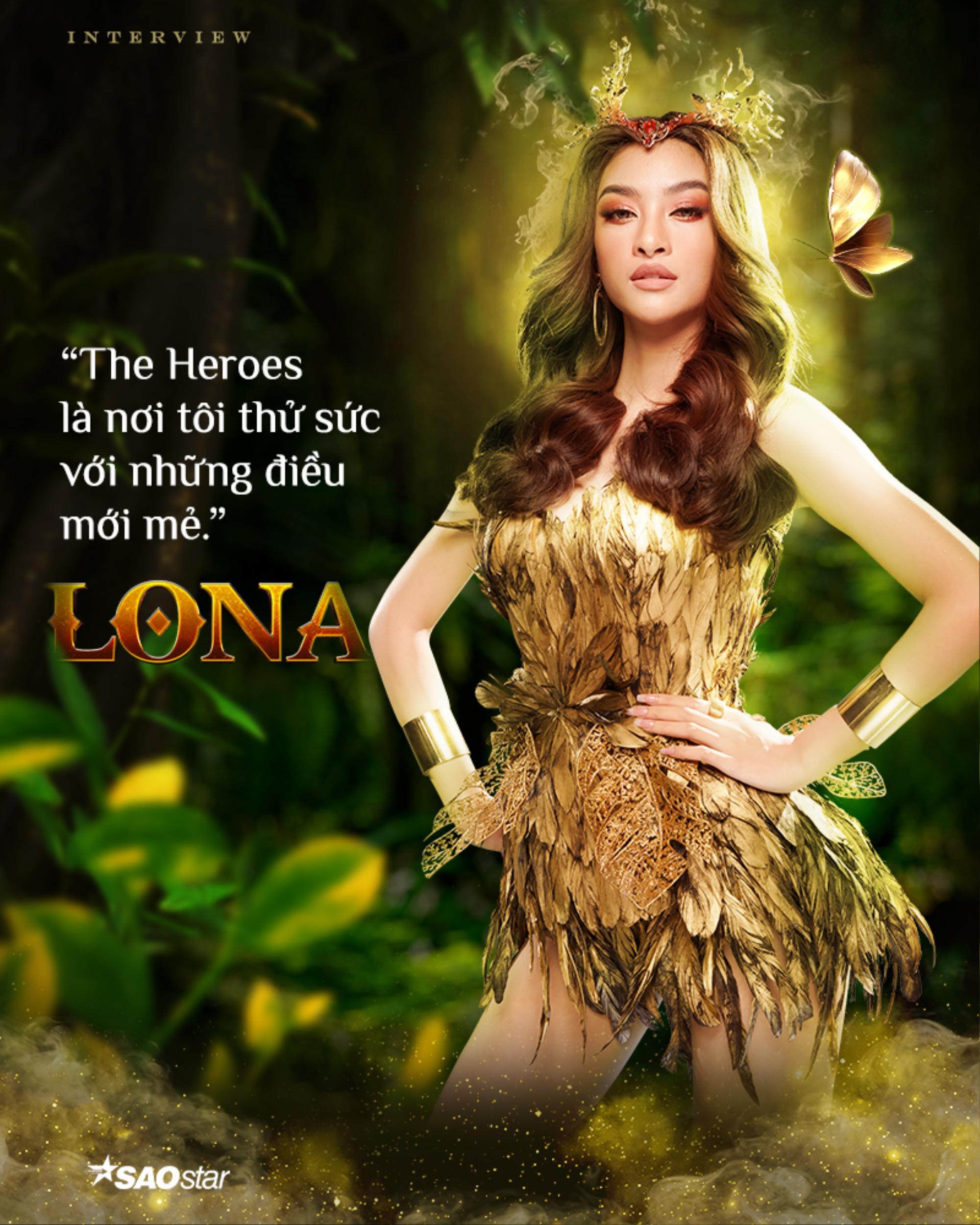 Lona Kiều Loan: 'Tôi sẽ là nữ hoàng tại The Heroes' Ảnh 2