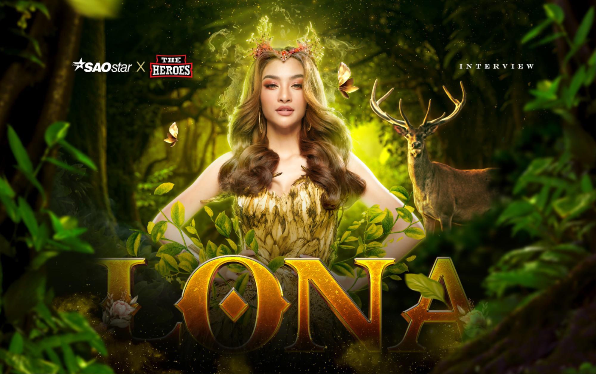 Lona Kiều Loan: 'Tôi sẽ là nữ hoàng tại The Heroes' Ảnh 1