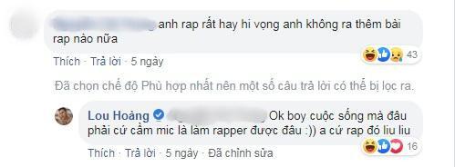 """Lời đáp trả của Lou Hoàng dành cho một anti fan """"khuyên"""" mình không nên rap nữa."""