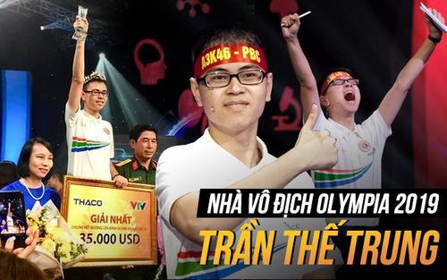 """Olympia đã trở thành """"bệ phóng"""" cho các bạn trẻ tại Việt Nam. Mới đây nhất, nam sinh Trần Thế Trung đã trở thành nhà vô địch năm thứ 19"""