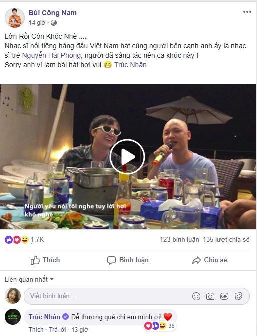Đoạn clip được Bùi Công Nam chia sẻ trên trang cá nhân và bình luận từ chính chủ nhân ca khúc – Trúc Nhân.
