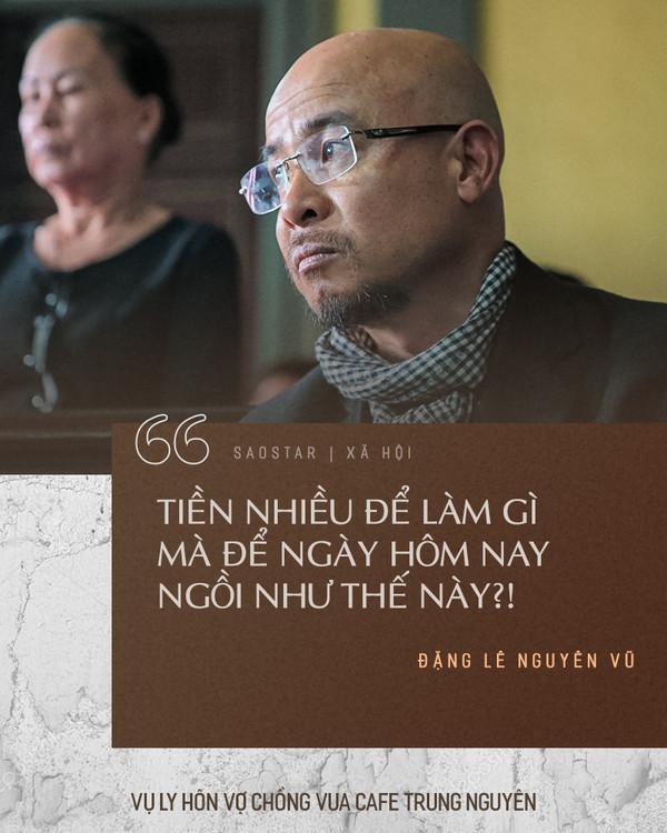 Câu nói ấn tượng của ông Đặng Lê Nguyên Vũ trong phiên tòa ly hôn với vợ.