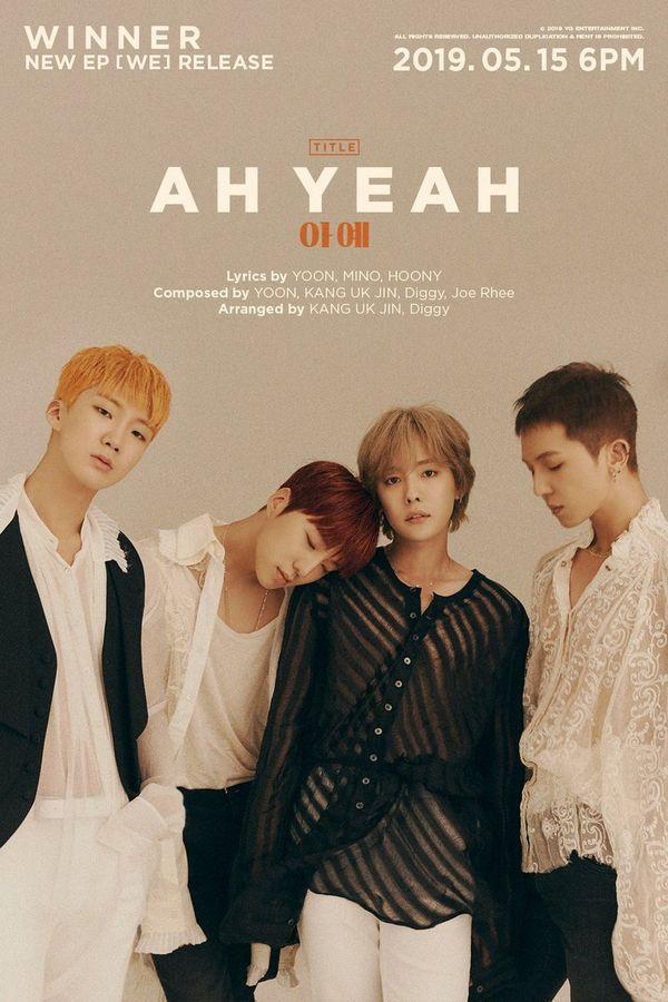 Winner thả xích MV Ah Yeah trong album trở lại We.