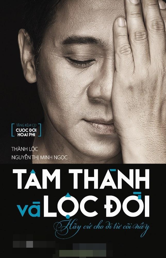 Quyển tự truyện của NSƯT Thành Lộc mang đến nhiều cung bậc cảm xúc cho độc giả.