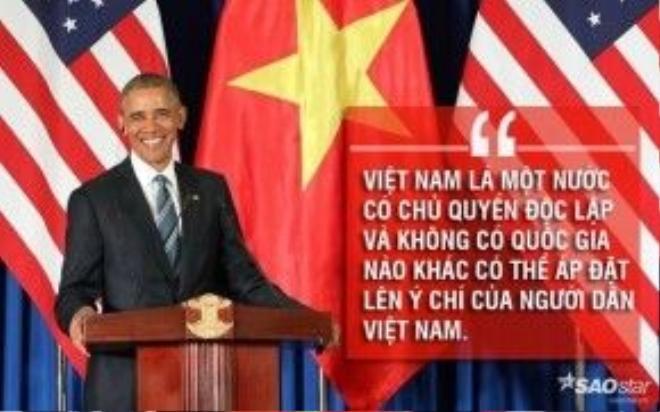 """Tổng thống Obama khẳng định sự tôn trọng chủ quyền của Việt Nam. Ông nói: """"Với sự tiến bộ, những giá trị tốt đẹp của con người cần được thúc đẩy chứ không phải là chiến tranh hay xung đột. Đây là điều mà hai nước đã chỉ ra cho thế giới thấy. Việt Nam là một nước có chủ quyền độc lập và không có quốc gia nào khác có thể áp đặt lên ý chí của người dân Việt Nam""""."""