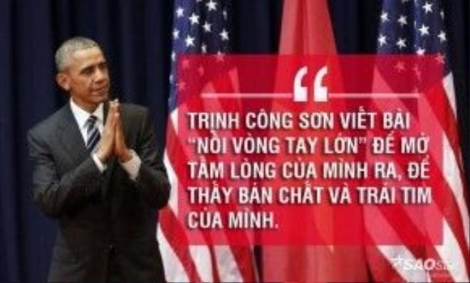 """Tổng thống Obama nhắc tới bài hát """"Nối vòng tay lớn"""" của cố nhạc sĩ Trịnh Công Sơn."""