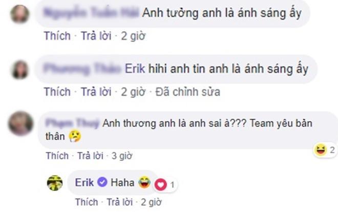 Những dự đoán của fan khiến Erik không khỏi thích thú.