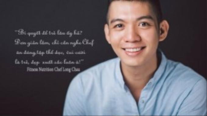 Với nụ cười rạng rỡ và luôn hài hước, đầu bếp Châu Văn Long luôn tạo cảm hứng cho nhiều người về lối sống lành mạnh.