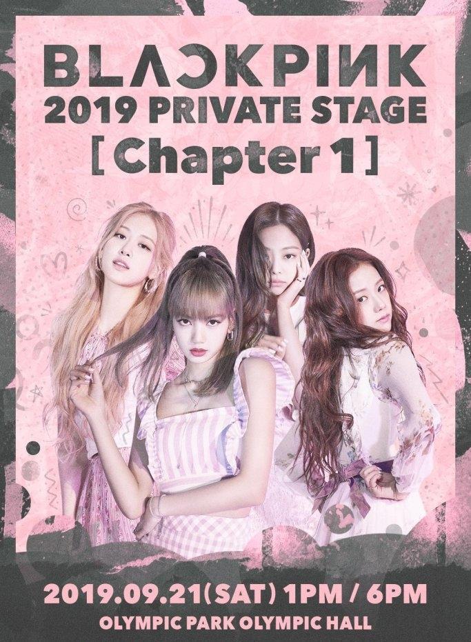 Black Pink 2019 Private Stage (Chapter 1) sẽ được diễn ra vào ngày 21/9 sắp tới.