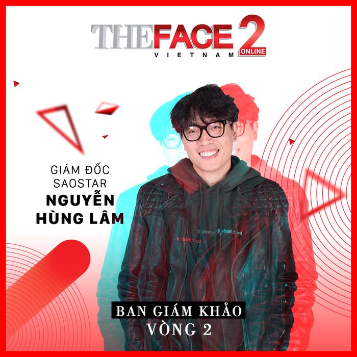 Sau hàng loạt những những cuộc thi online dành choThe Voice The Voice Kids, Sing My Song…., đến hiện tại là The Face, với việc cùng đồng hành và theo sát các gương mặt tiềm năng ngay từ những ngày đầu cuộc thi bắt đầu, chắc chắn anh Nguyễn Hùng Lâm cùng với 2 vị giám khảo còn lại sẽ nhanh chóng tìm ra được những gương mặt sáng giá nhất tại phiên bản The Face Online lần này.