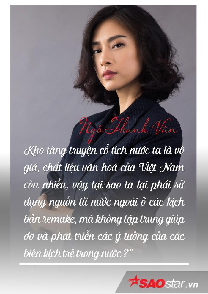 Ngô Thanh Vân: 'Chất liệu văn hóa Việt còn nhiều, sao ta phải remake kịch bản nước ngoài'