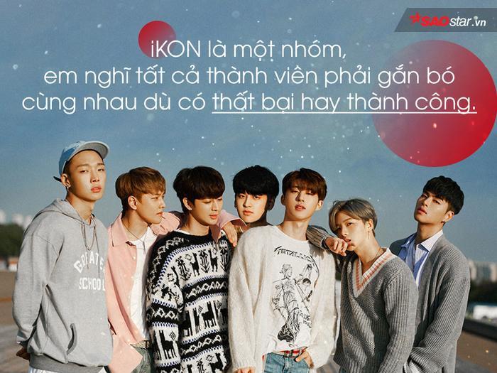 iKON có ý nghĩa rất lớn và luôn là một phần quan trọng không thể thiếu đối với chàng trai này.