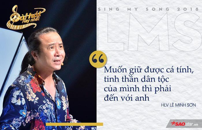 Mỗi HLV của Sing My Song là một màu sắc, một cá tính âm nhạc riêng biệt. Nếu là bạn, bạn có lựa chọn về team HLV Lê Minh Sơn không?