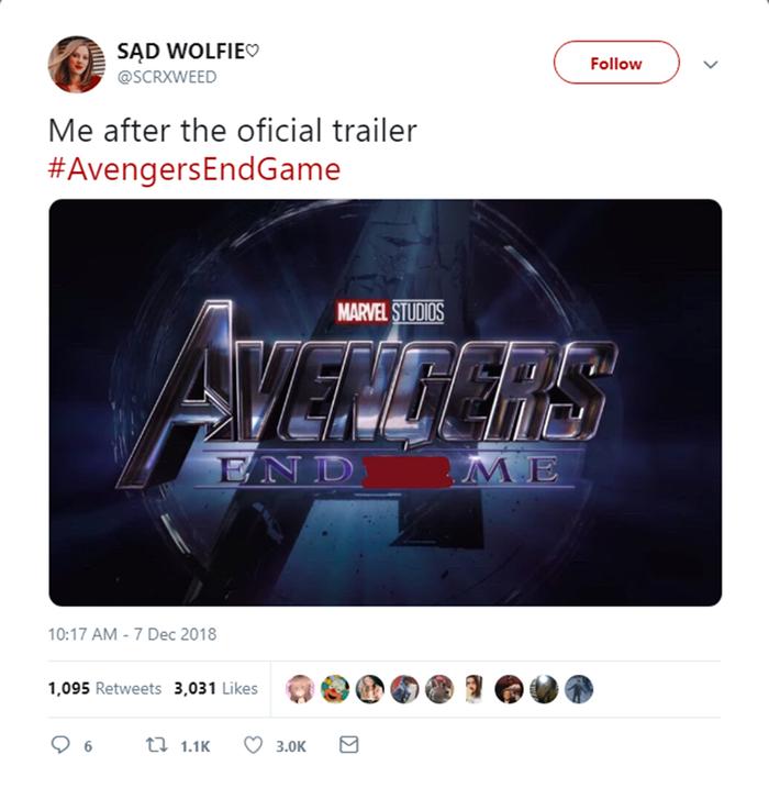 Một fan sau khi xem xong trailer: Avengers: EndMe (Đời tôi kết thúc).