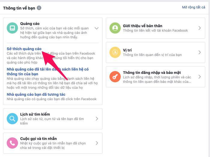 Bước 3:Chuyển sang giao diện mới kéo xuống phần Thông tin về bạn rồi chọn vàomục Quảng cáo. Nhìn tiếp xuống nội dung bên dưới chọnSở thích quảng cáo.