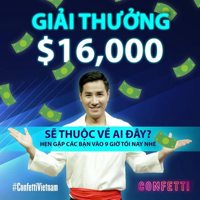 Trời ơi tin được không, giải thưởng Confetti Vietnam tối nay lên tới 16.000 USD! ảnh 0