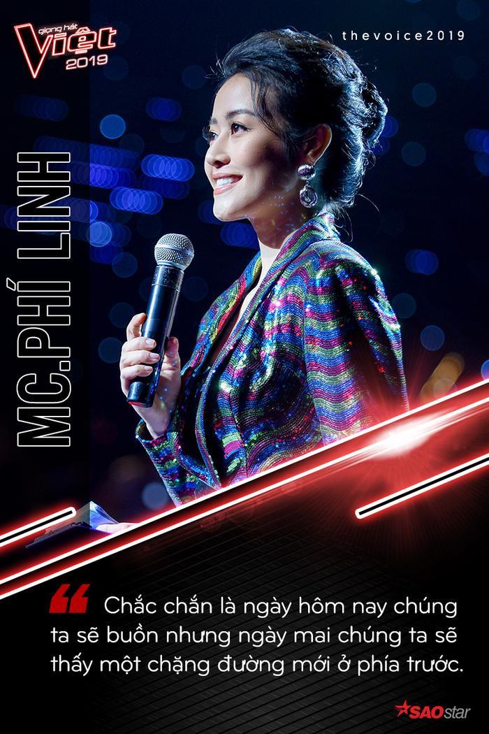 Chắc chắn là ngày hôm nay chúng ta sẽ buồn nhưng ngày mai chúng ta sẽ thấy một chặng đường mới ở phía trước. – Câu nói động viên của MC Phí Linh.