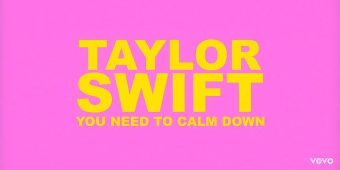 You Need To Calm Down mang phong cách khá lạ so với những sản phẩm trước đây của Taylor Swift.