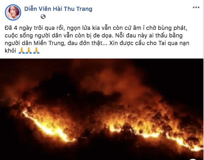 Diễn viên hài Thu Trang cũng không khỏi xót xa khi đám cháy âm ỉ hơn 4 ngày qua.