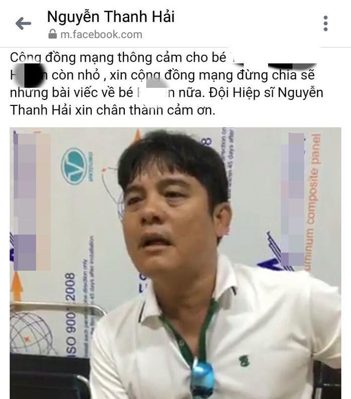 Hiệp sĩ Nguyễn Thanh Hải kêu gọi mọi người thông cảm, đừng chia sẻ bài viết về nữ sinh B.H.