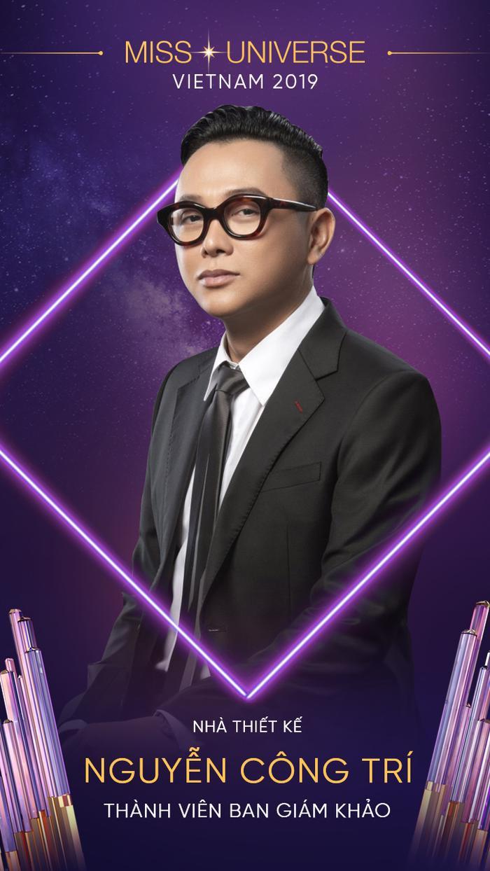 Cũng lần đầu ngồi ghế giám khảo Hoa hậu Hoàn vũ Việt Nam, nhà thiết kế Nguyễn Công Trí là tên tuổi hàng đầu trong lĩnh vực thời trang hiện nay của Việt Nam.