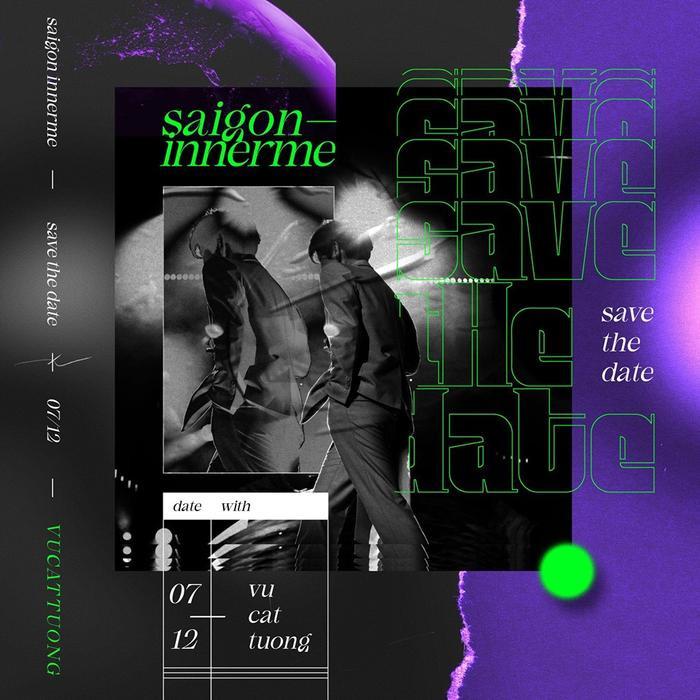 SaigonInnerMe sẽ được Vũ Cát Tường tổ chức vào ngày 7/12/2019.